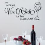 Personalised It's Always Wine O'Clock~ Wall sticker / decals